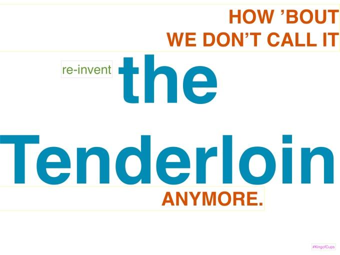 re-invent the Tenderloin, @themartinharo/Instagram